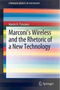 marconis-wireless-and-the-rhetoric-of-a-new-technology